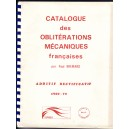 CATALOGUE DES OBLITERATIONS MECANIQUES FRANCAISE - ADDITIF 1969-1970.