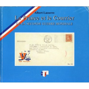 LA FRANCE ET LE COURRIER DE LA SECONDE GUERRE MONDIALE.