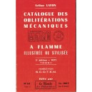 CATALOGUE DES OBLITERATIONS MECANIQUESA FLAMME ILLUSTREE OU STYLISEE - A.LAFON - 1971.