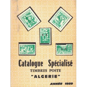 ALGERIE - CATALOGUE SPECIALISE TIMBRES POSTE - BEY-CALVES-DRIJARD - 1989.
